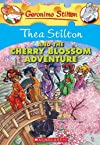 Thea Stilton and the Cherry Blossom Adventure: 06 (Geronimo Stilton #06)