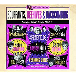 Bouffants Beehives & Backcombing:Early Brit Girls