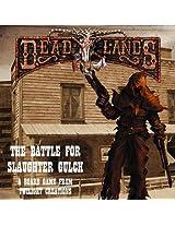 Deadlands Battle For Slaughter Gulch