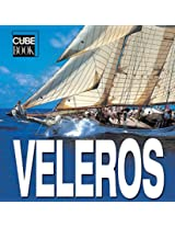 Veleros/ Sailing Boats (Cube Books)