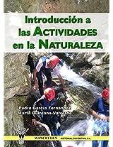 Introducción a las actividades en la naturaleza (Spanish Edition)