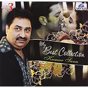 My Best Collection: Kumar Sanu
