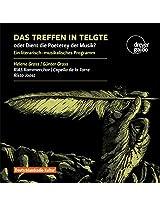 Das Treffen in Teltge oder Dient die Poeterey der Musik?