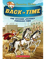 Geronimo Stilton Special Edition: Back in Time: The Second Journey Through Time (Geronimo Stilton Special Edition: The Journey Through Time)