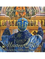 Orthodox Divine Liturgy: Master Bless!