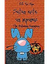 Satan Este Un Iepuras: The Halloween Conspiracy