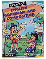 Essence of English Grammar & Composition 3