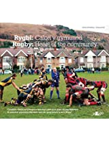 Rygbi - Calon Y Gymuned/Rugby - Heart of the Community