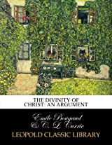 The divinity of Christ: an argument