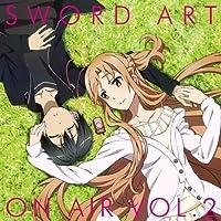ラジオCD ソードアート・オンエアー Vol.2