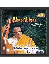 Bharathiyar Songs (Maharajapuram Santhanam)