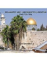 Bekanntes und unbekanntes Judentum: Zweiter Teil (German Edition)