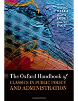 The Oxford Handbook of Classics in Public Policy and Administration (Oxford Handbooks of the Classics in Political Science)