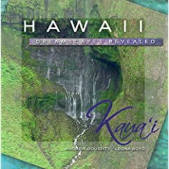 Hawaii Dreamscapes Revealed, Kaua'i