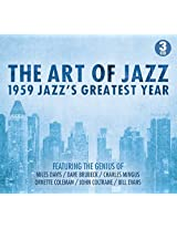 The Art Of Jazz: 1959 Jazz's Greatest Year [3CD Box Set]