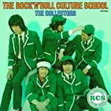 THE ROCK�fN ROLL CULTURE SCHOOL~���b�N����~�U�E�R���N�^�[�Y�ɂ��