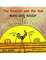 The Rooster and the Sun/Hunja Mattu Surya (Bilingual: English/Kannada)