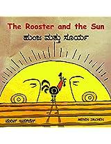 The Rooster and the Sun/Hunja Mattu Surya  (Bilingual: English/Kannada)