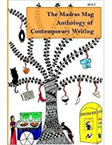 The Madras Mag Anthology of Contemporary Writing