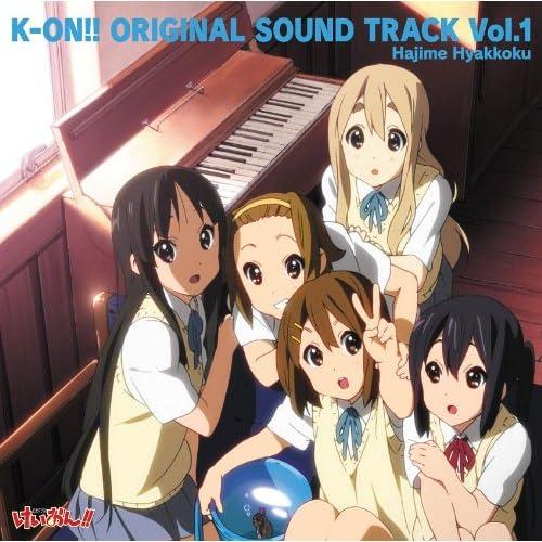 K-ON!! ORIGINAL SOUND TRACK Vol.1 [Soundtrack]