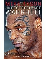 Mike Tyson - Unbestreitbare Wahrheit - Die Autobiografie