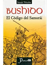Bushido: El Codigo Del Samurai / the Code of the Samurai