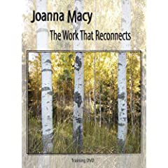 Joanna Macy: The Work That Reconnects