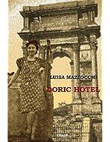 Doric Hotel (Italian Edition)