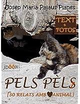 PELS PÈLS [7] [30 RELATS AMB COR ANIMAL] (Catalan Edition)