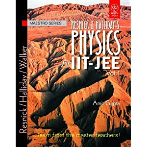 Resnick & Halliday's Physics for IIT-JEE - Vol. 1