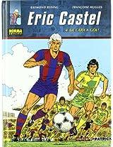 Eric Castel 4 De Cara a Gol! / Facig the Goal!