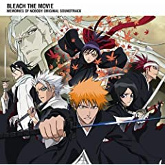 ����� BLEACH MEMORIES OF NOBODY Original Soundtrack