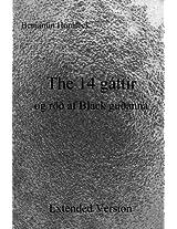 The 14 Gattir Og Roð Af Black Guðanna: Extended Version
