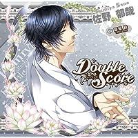 シチュエーションCD Double Score ~Lotus~:佐野 郁哉出演声優情報