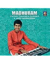 Madhuram - Carnatic Classical