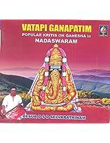 Vatapi Ganapatim - Nadaswaram