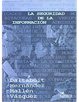 La seguridad de la informacion/ The Information Security