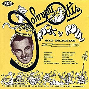 Johnny Otis Rock & Roll Hit Parade