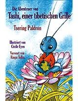 Die Abenteuer von Tashi, einer tibetischen Grille