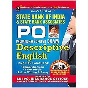 State Bank of India & State Bank Associates PO Probationary Officer Exam - Descriptive English - Solved Paper From 2010 - 2014 Useful for SBI PO, ... Paper Useful for SBI PO, Insurance Officer