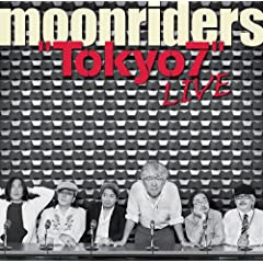 ARCHIVES SERIES VOL.06 moonriders LIVE at SHIBUYA 2010.3.23�gTokyo7�h