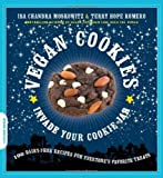 ■Vegan Cookies Invade Your Cookie Jar: 100 Dairy-Free Recipes for Everyone's Favorite Treats (ペーパーバック)