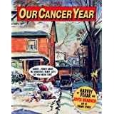 Our Cancer YearHarvey Pekar�ɂ��