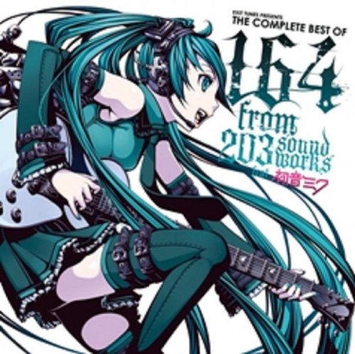 EXIT TUNES PRESENTS THE COMPLETE BEST OF 164 from 203soundworks feat. 初音ミク