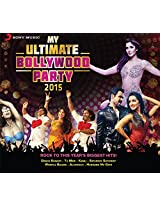 My Ultimate Bollywood Party 2015