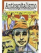 Anticapitalismo para principiantes / Anti-Capitalism for Beginners