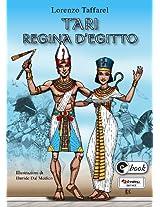 Tari regina d'Egitto (Collana ebook Vol. 33) (Italian Edition)