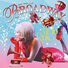 Maki Rinka sings BROADWAY