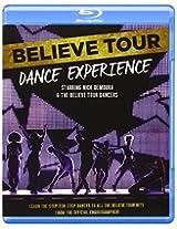 Believe Tour Dance Experience [Blu-ray]