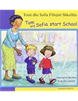 Tom and Sofia Start School in Albanian and English (First Experiences)